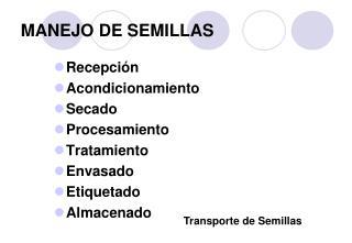 MANEJO DE SEMILLAS
