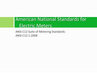 American National  Standards  for Electric  Meters