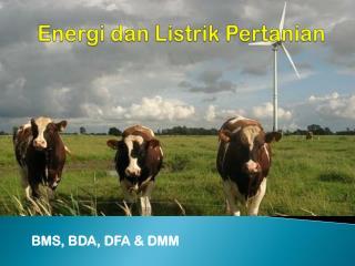 Energi dan Listrik Pertanian
