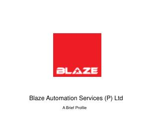 Blaze Automation Services (P) Ltd