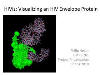 HIViz : Visualizing an HIV Envelope Protein