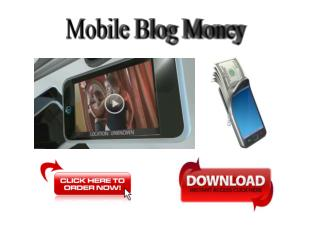 Mobile Blog Money Review