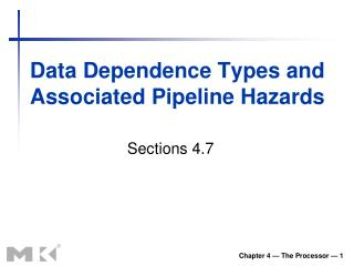 Data Dependence Types  and Associated Pipeline Hazards