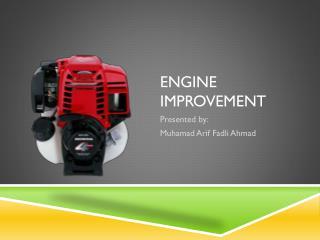 Engine Improvement