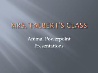 Mrs. Talbert's class