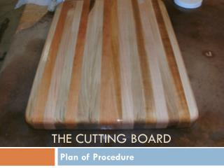 The Cutting Board