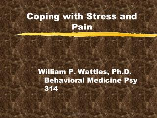 Coping with Stress and Pain