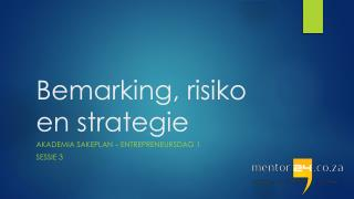 Bemarking ,  risiko  en  strategie
