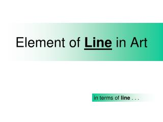 Element of  Line  in Art