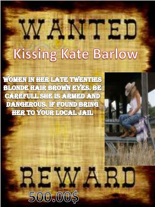 Kissing Kate Barlow