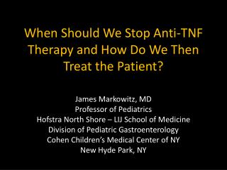 When Should We Stop Anti-TNF Therapy and How Do We Then Treat the Patient?