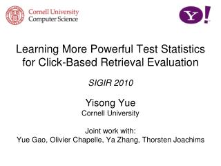 Learning More Powerful Test Statistics for Click-Based Retrieval Evaluation