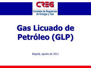 Gas Licuado de Petróleo (GLP)