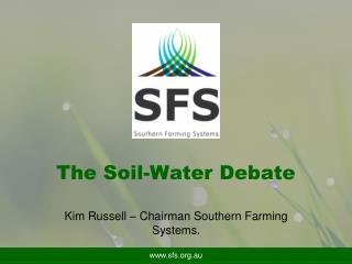 The Soil-Water Debate
