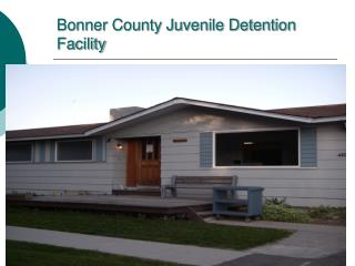 Bonner County Juvenile Justice Facility