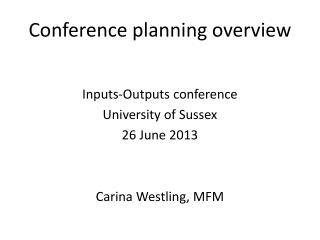 Conference planning overview