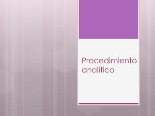 Procedimiento anal�tico