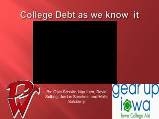 College Debt as we know  it