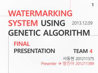 WATERMARKING SYSTEM  USING GENETIC ALGORITHM