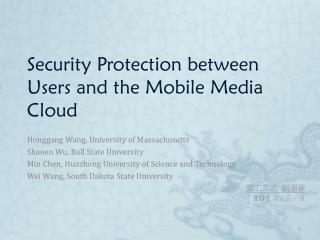 Security Protection between Users and the Mobile Media Cloud