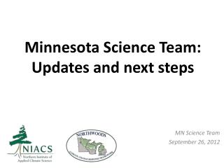 Minnesota Science Team: Updates and next steps
