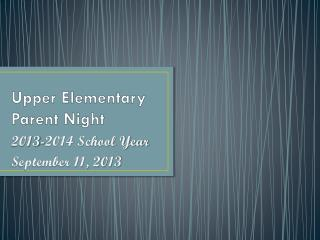 Upper Elementary Parent Night