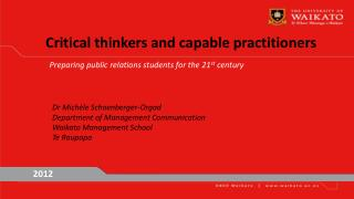 Critical thinkers and capable practitioners