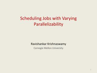 Scheduling Jobs with Varying Parallelizability