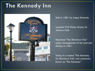 The Kennedy Inn