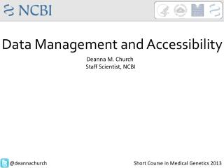 Data Management and Accessibility