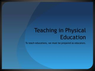 Teaching in Physical Education