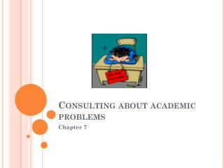 Consulting about academic problems