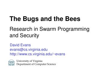CSCP: The Bugs and the Bees: Research in Swarm Programming and Security