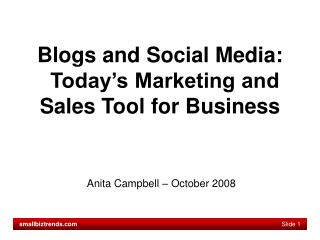 Blogs and Social Media: