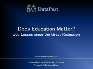 Does Education Matter? Job Losses since the Great Recession
