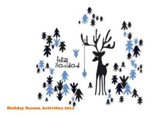 Holiday Season Activities 2011