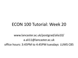 ECON 100 Tutorial: Week 20
