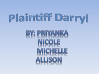 Plaintiff Darryl