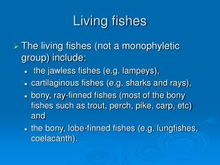 Living fishes