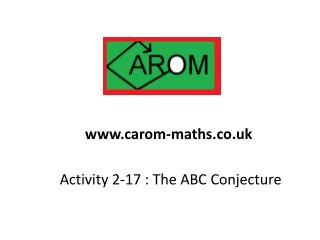 Activity 2-17  : The ABC Conjecture