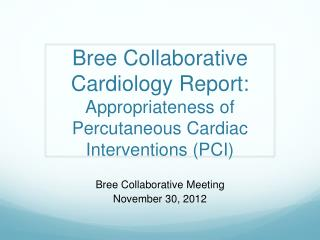 Bree  Collaborative Meeting November 30, 2012