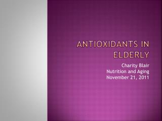 Antioxidants in Elderly