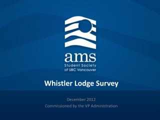 Whistler Lodge Survey
