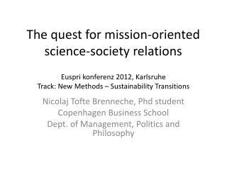 Euspri konferenz  2012, Karlsruhe Track: New Methods – Sustainability Transitions