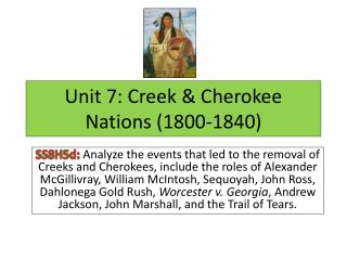 Unit 7: Creek & Cherokee Nations (1800-1840)