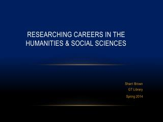 Researching Careers in the Humanities & Social Sciences