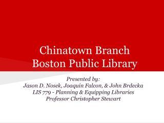 Chinatown Branch Boston Public Library