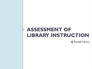Assessment of Library Instruction