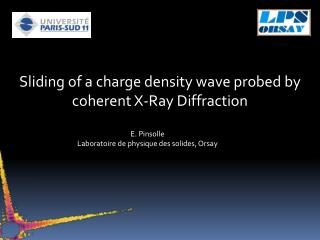 Sliding of a charge density wave probed by coherent X-Ray Diffraction