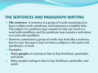 THE SENTENCES AND PARAGRAPH WRITING